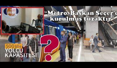"""""""Metro, Başkan Seçer'e kurulmuş tuzaktır"""""""
