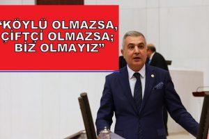 """""""ÇİFTÇİLERİN BORÇLARI ERTELENSİN"""""""