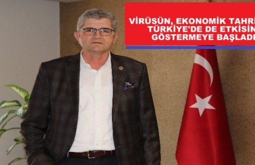 """""""Türkiye ekonomisinde de taşlar yerinden oynadı"""""""