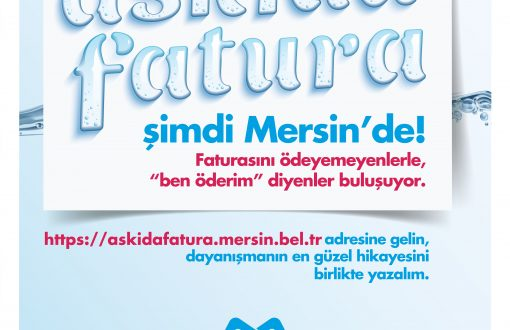 ASKIDA FATURA'YA MERSİN DE KATILDI