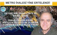 METRO İHALESİ ERTELENDİ
