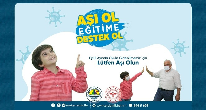 """Erdemli'de """"Aşı ol geleceğe umut ol"""" aşı kampanyası başladı"""